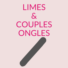 Limes & Coupes Ongles